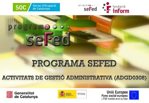 Convocada una nova edició del programa SEFED – Activitats de gestió administrativa