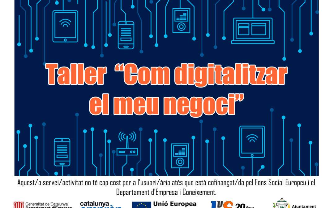 Taller: Com digitalitzar el meu negoci
