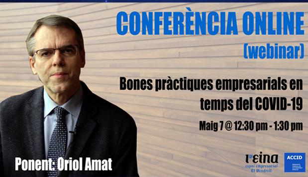 """07/05 Conferència ONLINE (Webinar): """"Bones pràctiques empresarials en temps del COVID-19″"""