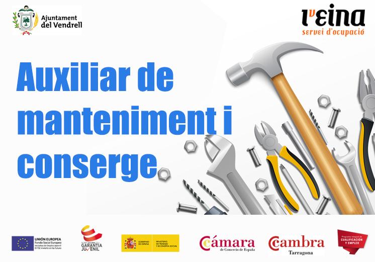 CURS PRESENCIAL AUXILIAR DE MANTENIMENT I CONSERGE
